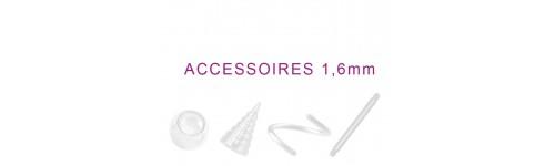 ACCESSOIRES 1.6 MM